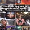Thumbnail image for Adventures with Pinhole and Home-Made Cameras