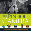 Thumbnail image for The Pinhole Camera: A Practical How-To Book for Making Pinhole Cameras and Images